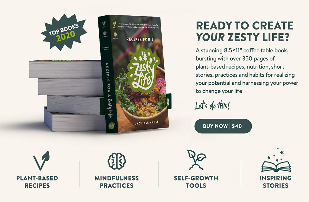 recipes-for-a-zesty-life-book-of-the-year-2020-MINDFULNESS-plant-based-vegan-RECIPES-rachelle-hynes